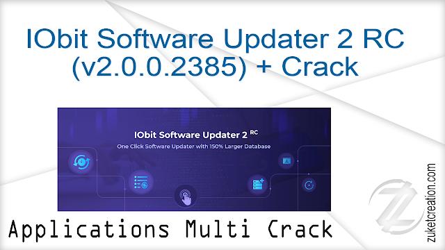 IObit Software Updater 2 RC (v2.0.0.2385) + Crack   |  11.2 MB