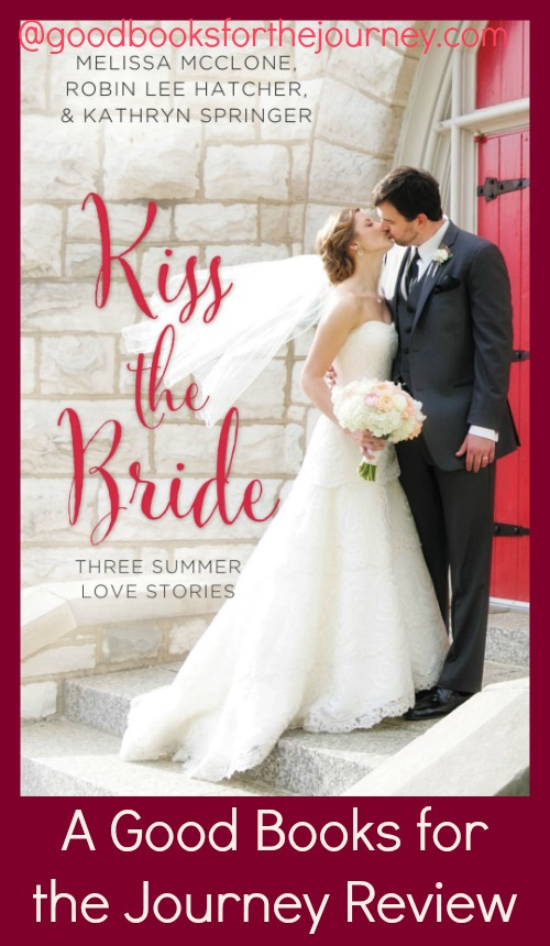 Review of Christian fiction Kiss the Bride