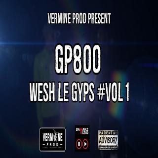 GP 800 - Wesh Le Gyps (2016)