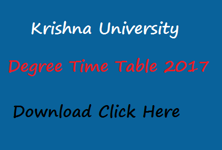 krishna university degree time table 2017