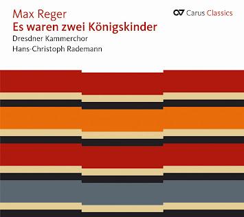 Max Reger - Es waren zwei Königskinder