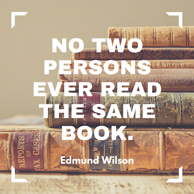 No two persons ever read the same book. -Edmund Wilson #quote #books #read