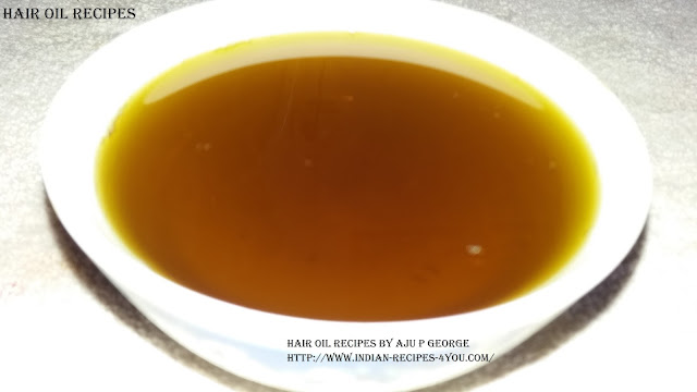 http://www.indian-recipes-4you.com/2017/03/hair-oil-recipes-aju-p-george.html