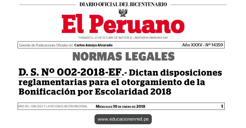 D. S. Nº 002-2018-EF - Dictan disposiciones reglamentarias para el otorgamiento de la Bonificación por Escolaridad | MEF - www.mef.gob.pe | MINEDU - www.minedu.gob.pe
