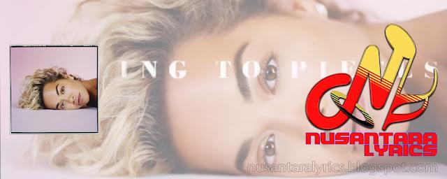 Rita Ora - Falling To Pieces - Nusantara Lyrics