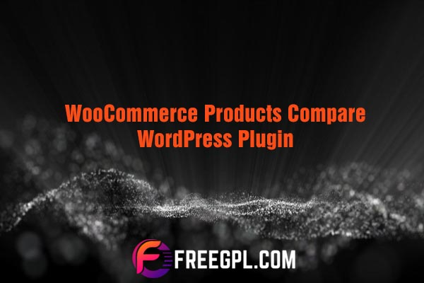 WooCommerce Products Compare Nulled Download Free