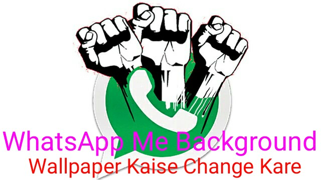 WhatsApp Me Background Wallpaper Kaise Change Kare