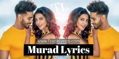 murad-lyrics-karan-sehmbi-new-punjabi-song-2019