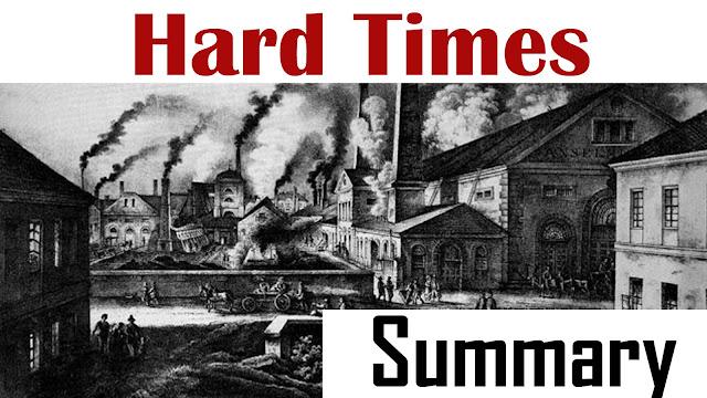 hard times summary, summary of hard times, hard times, hard times critical essays, critical analysis,