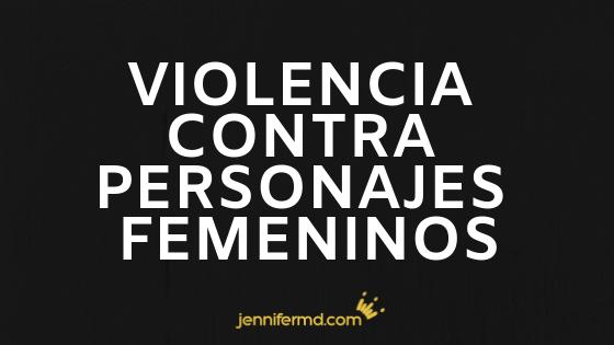 La violencia contra las mujeres en ficción
