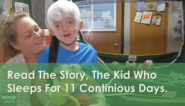 Read The Story, The Kid Who Sleeps For 11 Continious Days