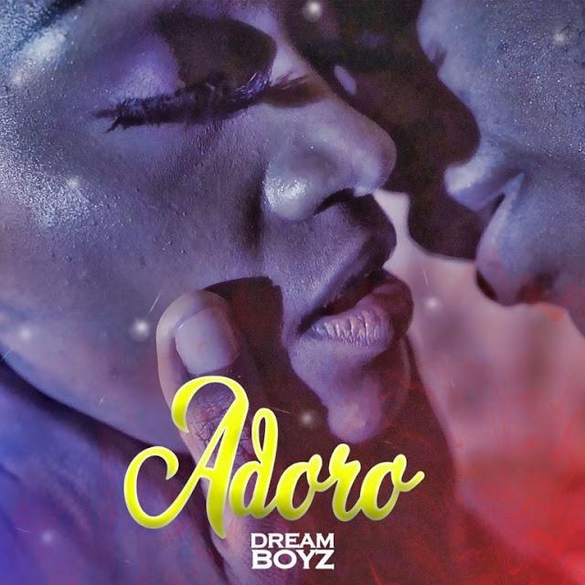 Dream Boyz - Adoro (Zouk) Download