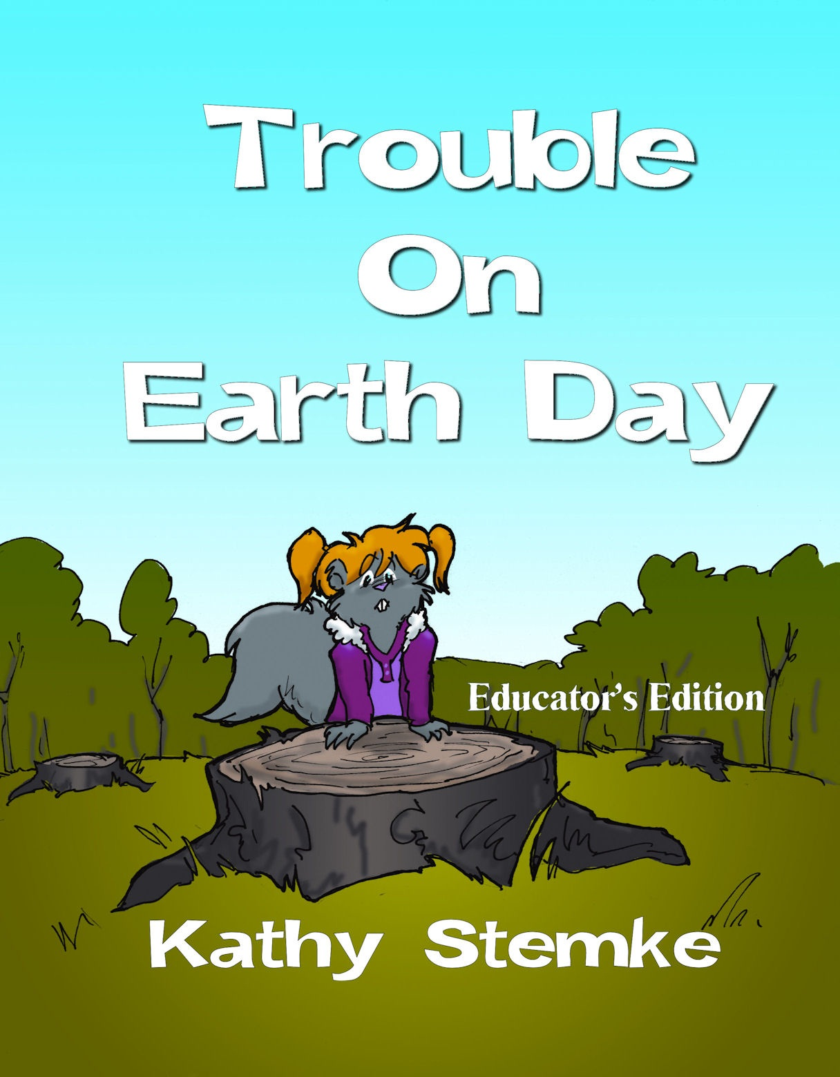 Hook Kids On Reading Squirrels That Celebrate Earth Day