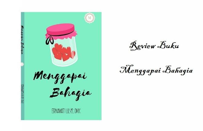 Review Buku Menggapai Bahagia