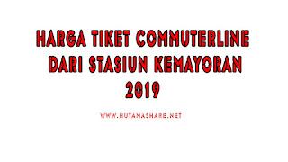 Harga Tiket Commuterline Dari Stasiun Kemayoran Terbaru 2019