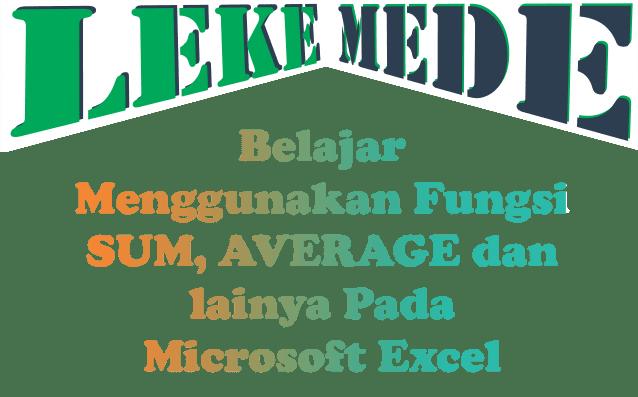 Belajar Menggunakan Fungsi Rumus Pada Microsoft Excel