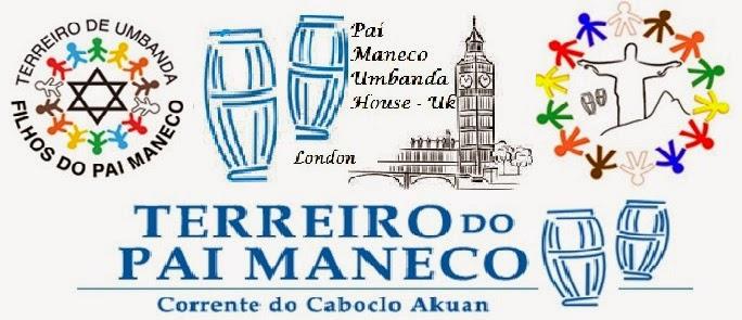 PAI MANECO UMBANDA HOUSE - UK