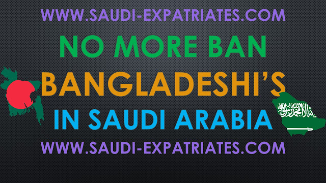 SAUDI LIFTS BAN ON BANGLADESHI WORKERS