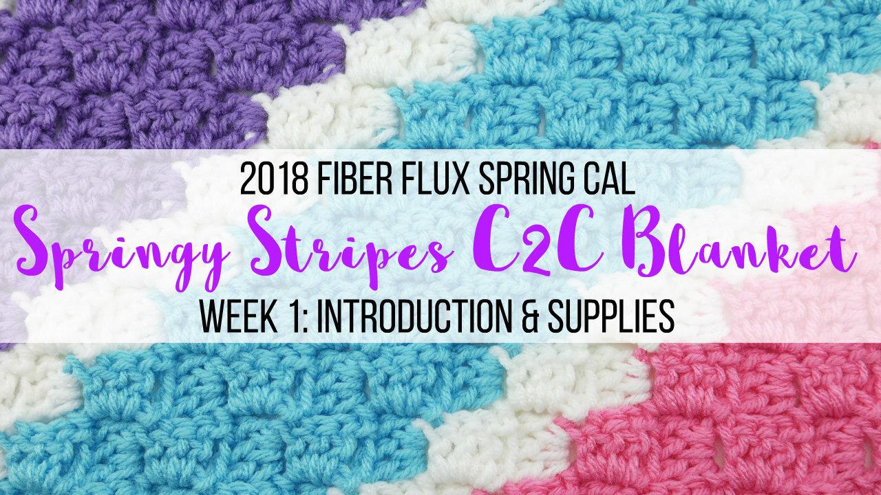 Fiber Flux 2018 Fiber Flux Spring Cal Springy Stripes C2c Blanket