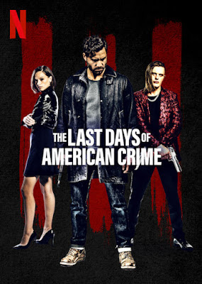 The Last Days Of American Crime 2020 Eng 720p WEB HDRip 1.1Gb ESub x264