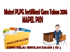 Materi PLPG Sertifikasi Guru Tahun 2016 Mapel PKn
