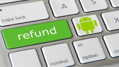 Cara Refund Pembelian Aplikasi dan Game Android di Google Play