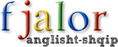 fjalor anglisht shqip, programe per telefona, programe per mobila, program per mobil, fjalor per mobil, shkarko fjalor anglisht shqip, perkthe online anglisht shqip, fjalor anglisht shqip per celular, meso anglisht, instalo fjalorin anglisht shqip, instalo fjalor, fjalor shqip anglisht, meso shqip, meso anglisht