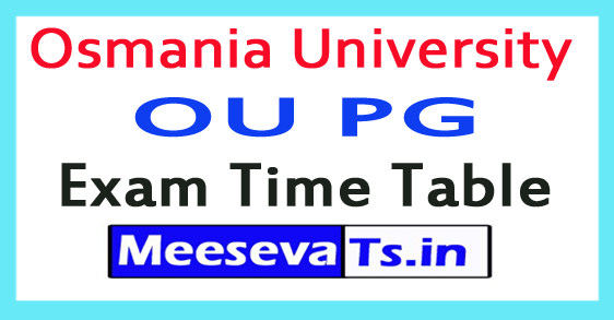 Osmania University OU PG Exam Time Table 2017