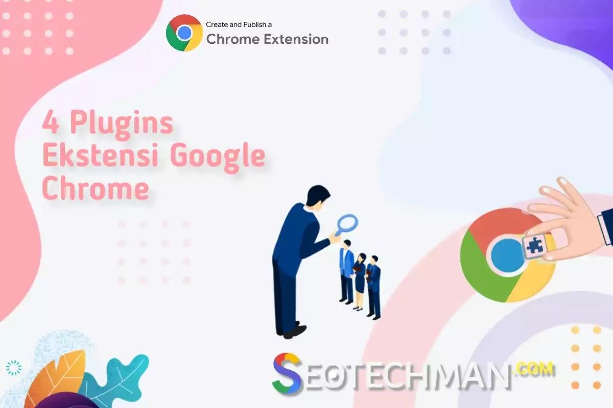 4 Plugin Ekstensi Google Chrome untuk Optimisasi Mesin Pencari (SEO)
