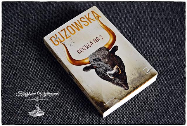 """Jak brzmi """"Reguła nr 1"""" Marta Guzowska"""