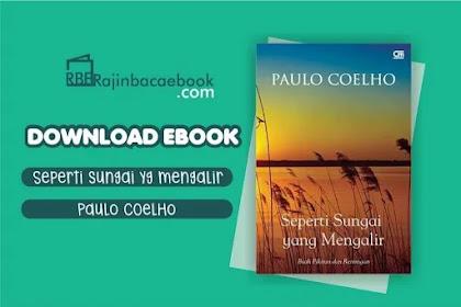 Download Novel Seperti Sungai Yang Mengalir by Paulo Coelho Pdf
