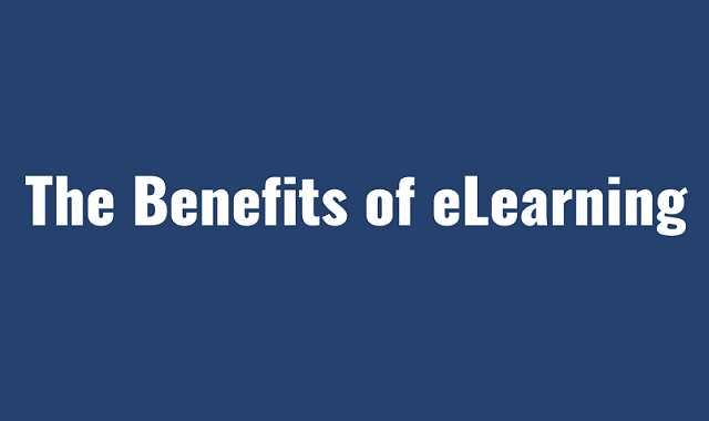 The Benefits of e-Learning