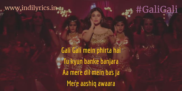 Gali Gali | Mouni Roy | KGF | Full Song Lyrics with English Translation and Real Meaning Explanation | Neha Kakkar