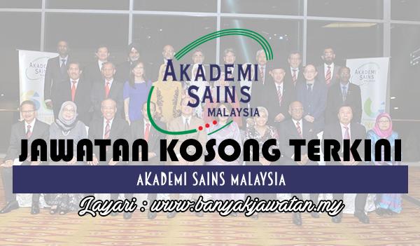 Jawatan Kosong 2017 di Akademi Sains Malaysia (ASM) www.banyakjawatan.my
