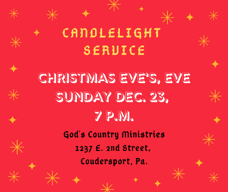 12-23 Christmas Eve's Eve Service, Coudersport