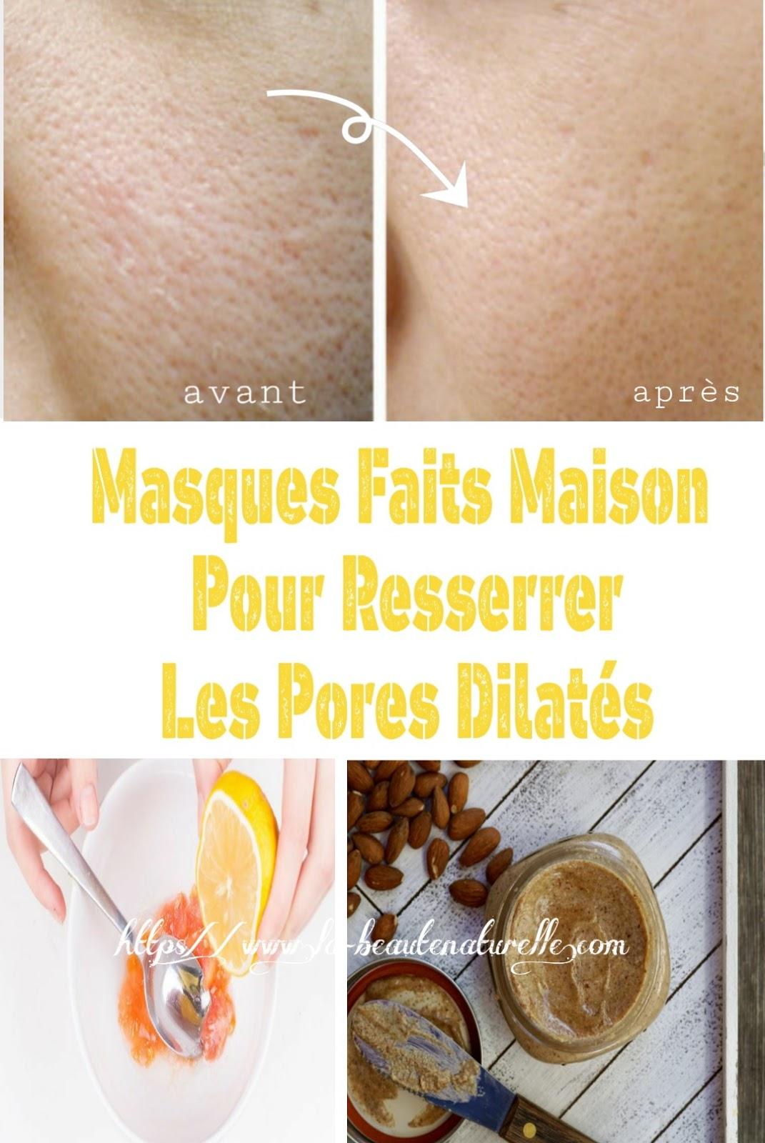 Masques Faits Maison Pour Resserrer Les Pores Dilatés