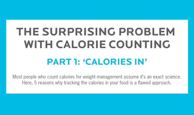 The Surprising Problem With Calorie Counting