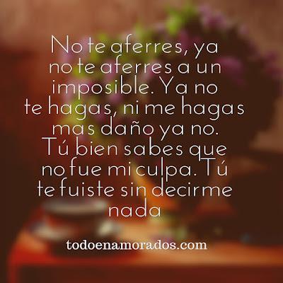 ya no te aferres a un imposible