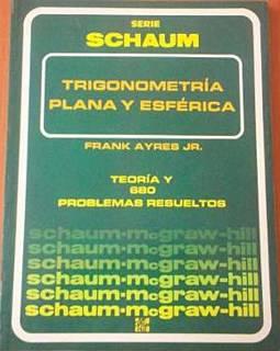 Trigonometría plana y esférica (serie Schaum) Ayres