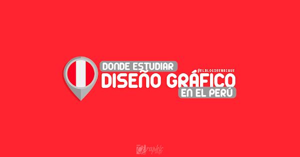 ¿Dónde estudiar Diseño Gráfico en lima - Perú?