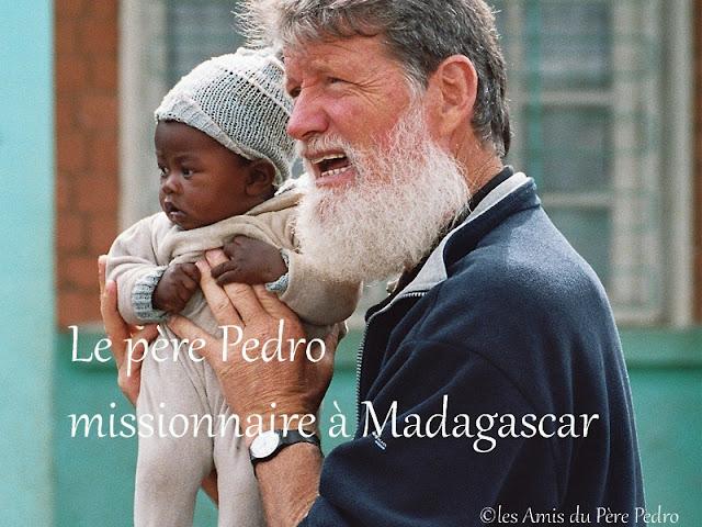 Le père Pedro missionnaire à Madagascar