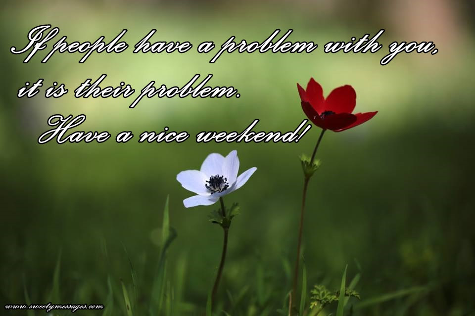 SWEET WEEKEND MESSAGES - Beautiful Messages
