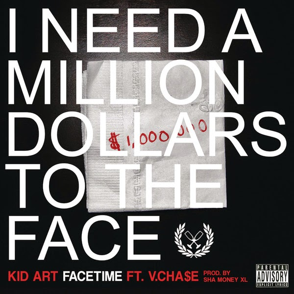 Kid Art - FaceTime (feat. Vinny Cha$e) - Single Cover