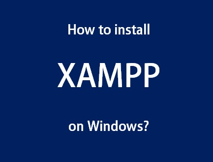 how to install xampp on windows