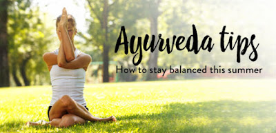 Ayurveda Summer Care Tips