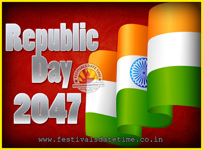 2047 Republic Day of India Date, 2047 Republic Day Calendar