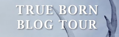 True Born Blog Tour banner