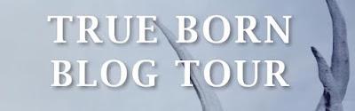 True Born Blog Tour banner