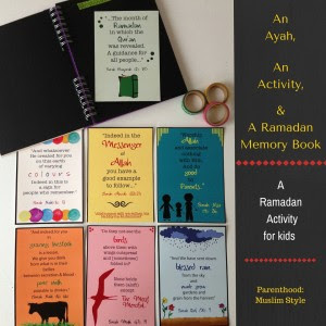 http://parenthoodmuslimstyle.com/an-ayah-an-activity-and-a-ramadan-memory-book/