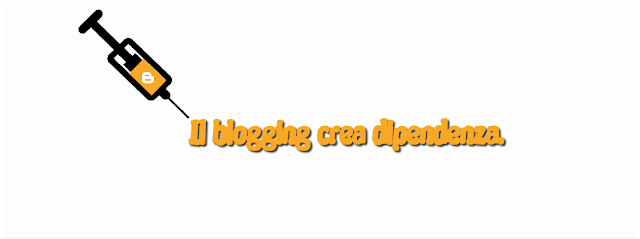 blogging blogger blog dipendenza